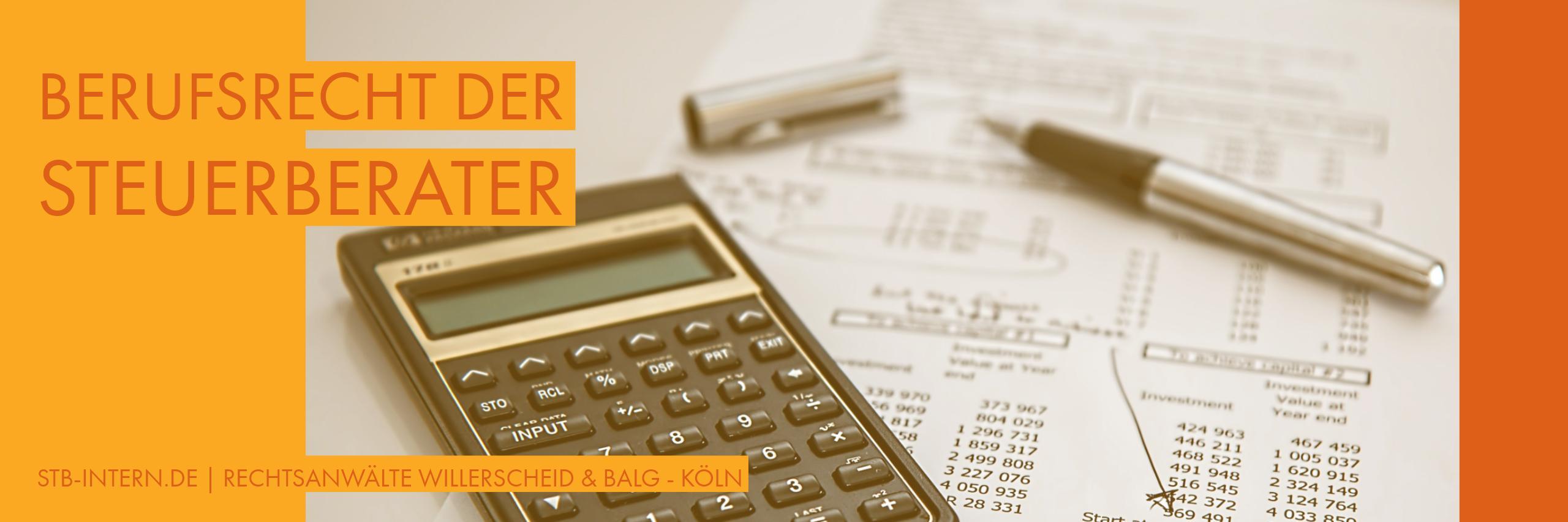 Berufsrecht der Steuerberater - Rechtsanwältin Willerscheid und Rechtsanwalt Balg - Köln